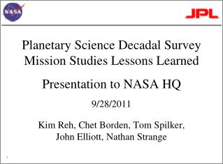 Planetary Science Decadal Survey Mission Studies Lessons Learned Presentation to NASA HQ