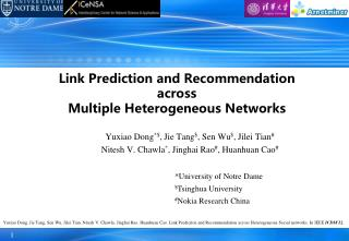 Link Prediction and Recommendation  across Multiple Heterogeneous Networks