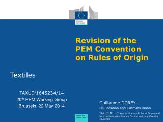 Revision of the PEM Convention on Rules of Origin