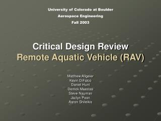 Critical Design Review Remote Aquatic Vehicle (RAV)