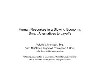Human Resources in a Slowing Economy: Smart Alternatives to Layoffs
