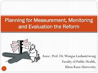 Planning for Measurement, Monitoring and Evaluation the Reform