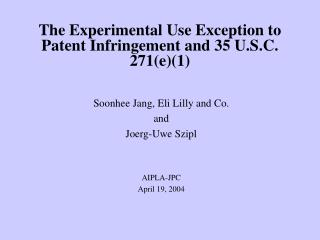 The Experimental Use Exception to Patent Infringement and 35 U.S.C. 271(e)(1)