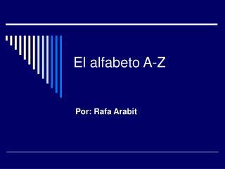 El alfabeto A-Z