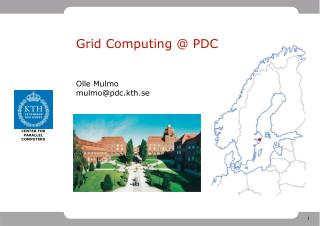 Grid Computing @ PDC
