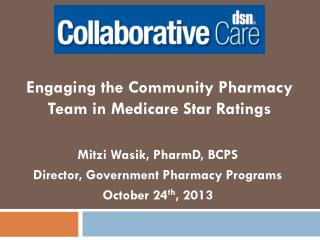 Engaging the Community Pharmacy Team in Medicare Star Ratings