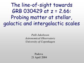 Palli Jakobsson Astronomical Observatory University of Copenhagen