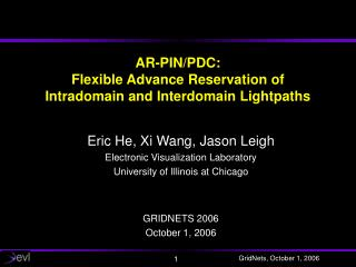 AR-PIN/PDC:  Flexible Advance Reservation of  Intradomain and Interdomain Lightpaths