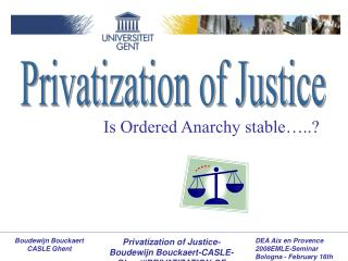 Privatization of Justice