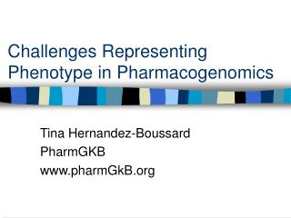 Challenges Representing Phenotype in Pharmacogenomics