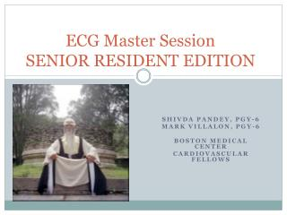 ECG Master Session SENIOR RESIDENT EDITION