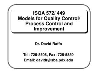 ISQA 572/ 449 Models for Quality Control/ Process Control and Improvement