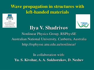 Wave propagation in structures with  left-handed materials