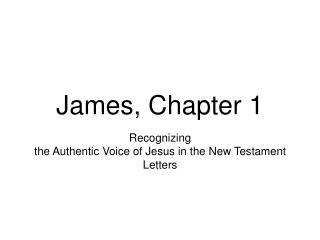 James, Chapter 1