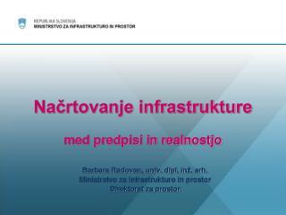 Načrtovanje infrastrukture med predpisi in realnostjo