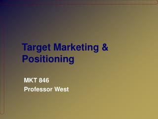 Target Marketing & Positioning