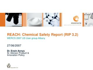 REACH: Chemical Safety Report (RIP 3.2) WERCS 2007 US User group Albany