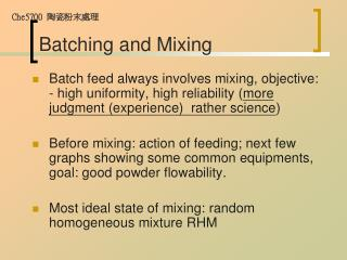 Batching and Mixing