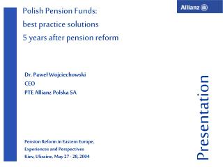 Polish Pension Funds : best practice solutions  5 years after pension reform