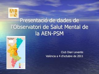 Presentació de dades de l'Observatori de Salut Mental de la AEN-PSM