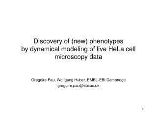 Discovery of (new) phenotypes  by dynamical modeling of live HeLa cell microscopy data