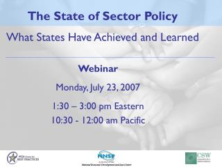 The State of Sector Policy What States Have Achieved and Learned