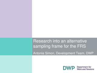 Research into an alternative sampling frame for the FRS