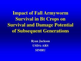 Ryan Jackson USDA-ARS SIMRU