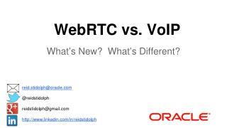 WebRTC vs. VoIP