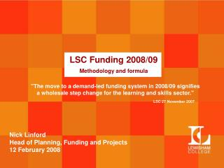 LSC Funding 2008/09 Methodology and formula
