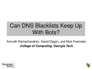 Can DNS Blacklists Keep Up With Bots?
