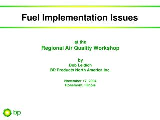 Fuel Implementation Issues