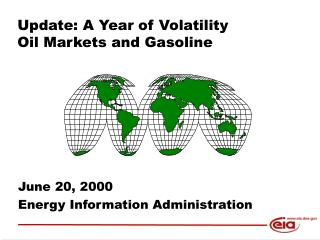 Update: A Year of Volatility Oil Markets and Gasoline