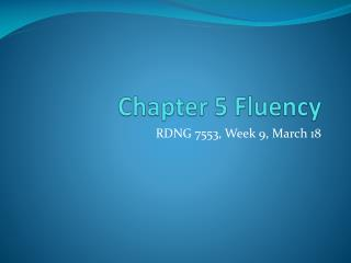 Chapter 5 Fluency