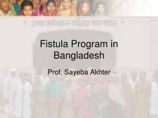Fistula Program in Bangladesh