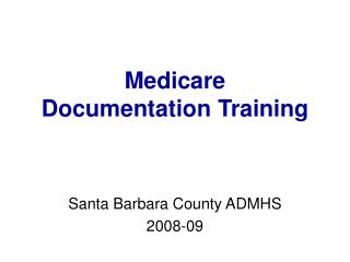 Medicare Documentation Training