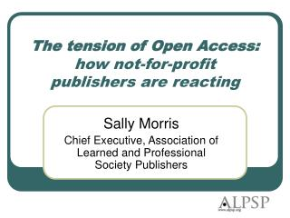 The tension of Open Access: how not-for-profit  publishers are reacting