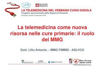 La telemedicina come nuova risorsa nelle cure primarie: il ruolo del MMG