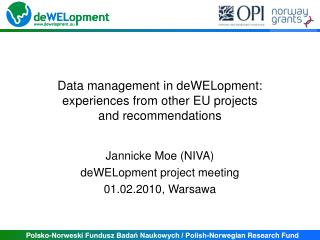 Data management in deWELopment:  experiences from other EU projects and recommendations