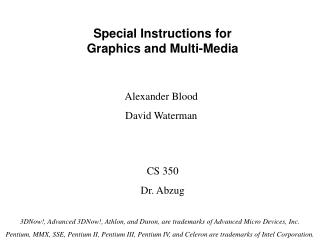 Special Instructions for Graphics and Multi-Media