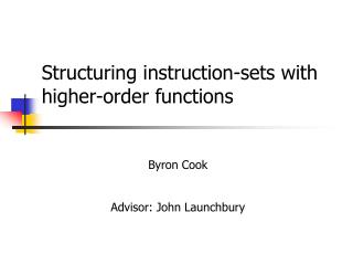Structuring instruction-sets with higher-order functions