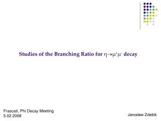 Studies of the Branching Ratio for  η  µ + µ -  decay