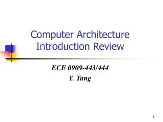 Computer Architecture Introduction Review