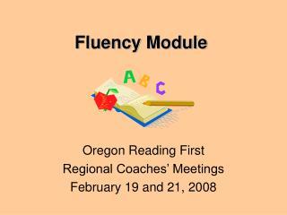 Fluency Module
