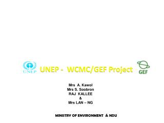UNEP -  WCMC/GEF Project
