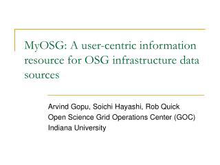 MyOSG: A user-centric information resource for OSG infrastructure data sources