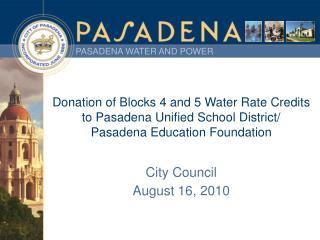 City Council August 16, 2010