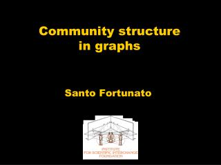 Community structure  in graphs