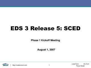 EDS 3 Release 5: SCED