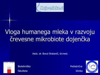 Vloga humanega mleka v razvoju črevesne mikrobiote dojenčka